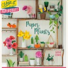 Sarah Dennis Paper Plants News Item Cover